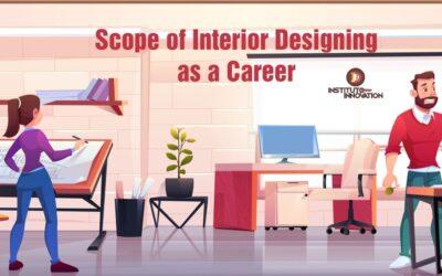Scope of Interior Designing as a Career
